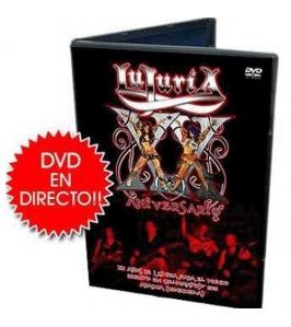 LUJURIA - XX aniversario - DVD